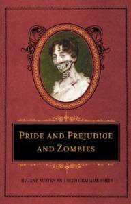 Pride&Prejudice&Zombies